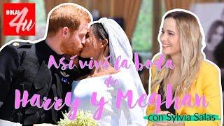 Así viví la BODA REAL del Príncipe HARRY y MEGHAN MARKLE    Con Sylvia Salas