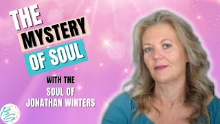 Guidance for the Soul - The Mystery of Soul - Brenda Gervais