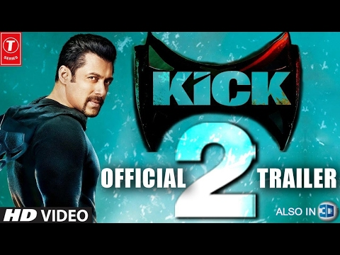 KICK 2 Trailer 2017- Salman Khan, Kriti Sanon, Randeep Hooda   Kick 2 Trailer (RRT)