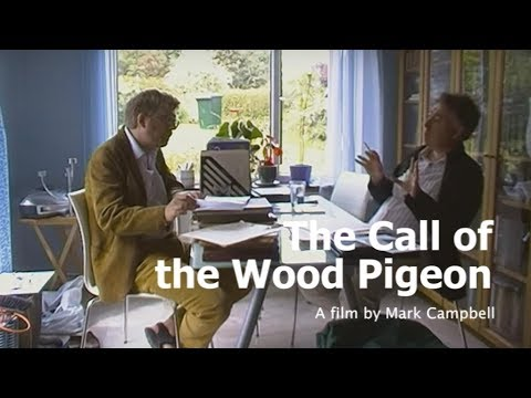 The Call of the Wood Pigeon—A Film by Mark Campbell (2016)