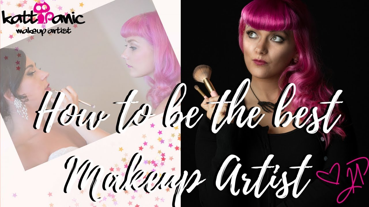 How to be the BEST makeup artist ( You can be!)