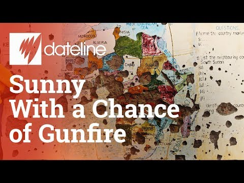 Sunny with a Chance of Gunfire