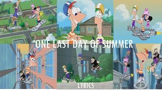Phineas and Ferb Last Day of Summer -  Serious Fun (aka One Last Day of Summer) Lyrics