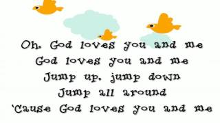 God loves you and me