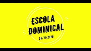 EBD CRIANÇAS 08/11/2020