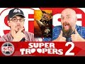 Review - SIOSI 201811 Super Troopers 2