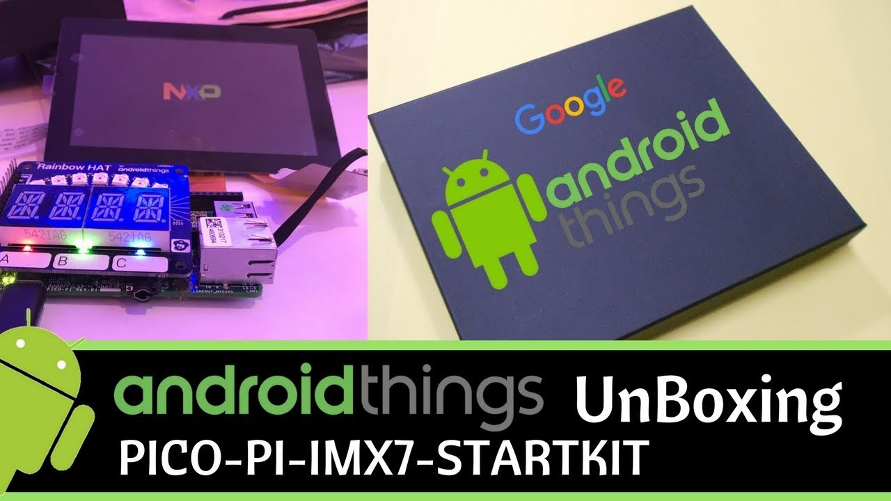 Android of Things | Pico Pro Maker Kit | PICO-PI-IMX7-STARTKIT UnBoxing &  Overview