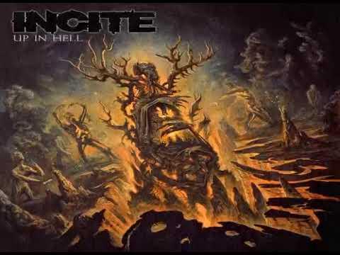 Incite - Up In Hell (Full Album)