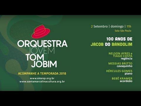 "<span class=""title"">Orquestra Jovem Tom Jobim + Hercules Gomes, Messias Brito e Bebê Kramer</span>"