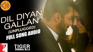 Audio Dil Diyan Gallan Unplugged Tiger Zinda Hai Neha Bhasin Vishal And Shekhar