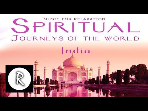 Spiritual India Music - Spiritual Journeys of the world MUSICA RELAX INDIA, MUSICA RELAJANTE