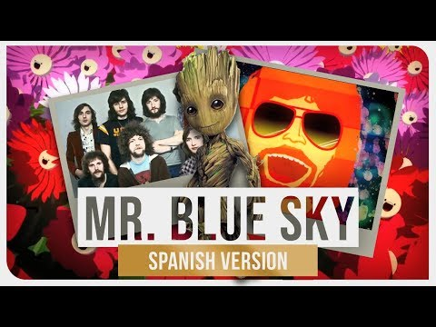 E.L.O - Mr. Blue Sky (Spanish Version)