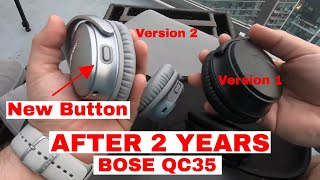 Bose QC35 After 2 Years - I bought the new version today
