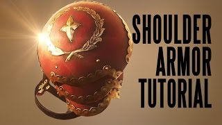 How to Make Armor with Ordinary Tools - Medoran Spaulder