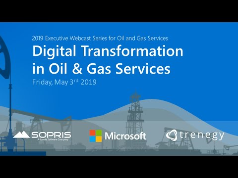 Live Webcast:  Digital Transformation For Oil And Gas Services Companies