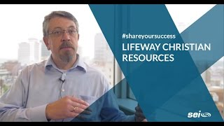 LifeWay Christian Resources - #ShareYourSuccess