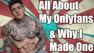 All About My Onlyfans & Why I Decided To Make One
