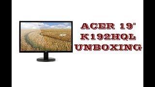 "Acer 19"" HD K192HQL Unboxing"