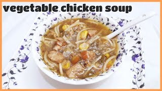 Vegetable chicken soup recipe by yummy delicious food