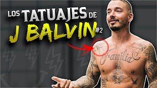 Este es el SIGNIFICADO de los TATUAJES de J BALVIN #2