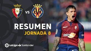 Resumen de CA Osasuna vs Villarreal CF (2-1)