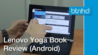 Lenovo Yoga Book Hands On Review (Android Edition)