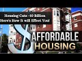 Major Budget Cuts to Section 8 Housing and The Affordable Housing Program