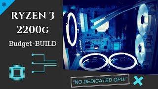 Ryzen 3 2200g Futureproofed-Build!