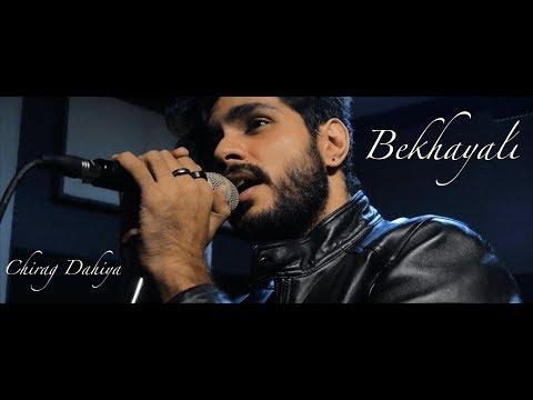 Bekhayali(Revisited)| Kabir Singh | Chirag Dahiya | Sachet-Parampara | Shahid Kapoor | Kiara Advani