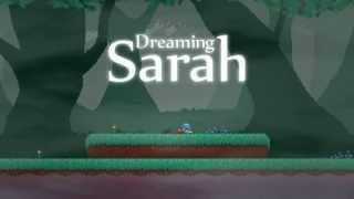 Dreaming Sarah - Gameplay Trailer
