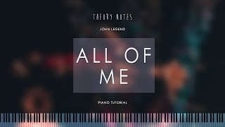 How to Play John Legend - All of Me | Theory Notes Piano Tutorial