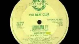 The Beat Club - Security (Club Mix)