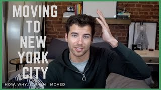 Moving to NYC | How, When, & Why I Moved