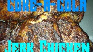 Coca Cola Jamaican Jerk Chicken | Pigskin Barbeque