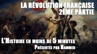 Histoire en moins de 5 minutes : Révolution française - partie 2