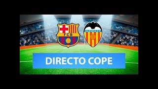 (SOLO AUDIO) Directo del Barcelona 3-1 Valencia en Tiempo de Juego COPE