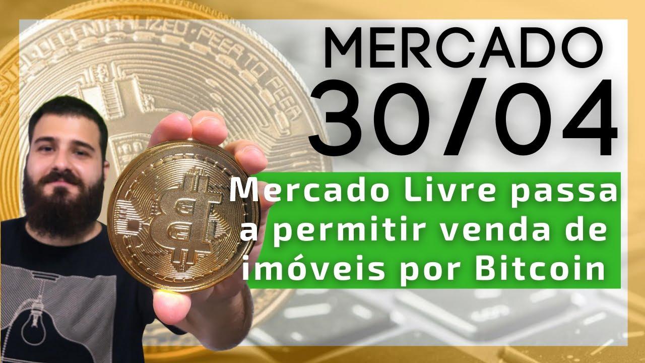 Bitcoin na faixa dos 54.000 USD / MercadoLivre passa a aceitar Bitcoin para venda de imóveis!
