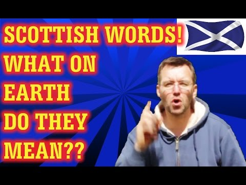 Common scottish words and idioms with their english equivalent common scottish words and idioms with their english equivalent visit scotland with confidence m4hsunfo