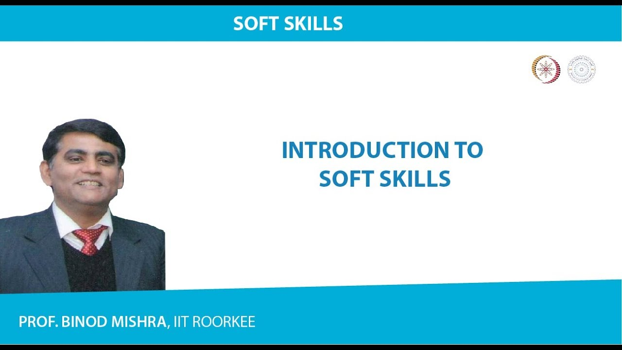 NPTEL :: Humanities and Social Sciences - NOC:Soft skills