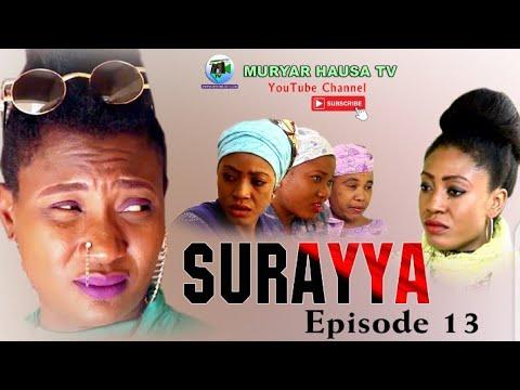 Download SURAYYA EPISODE 13 Latest Hausa film Series 2020/ MURYAR HAUSA TV