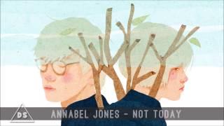 Annabel Jones - Not Today