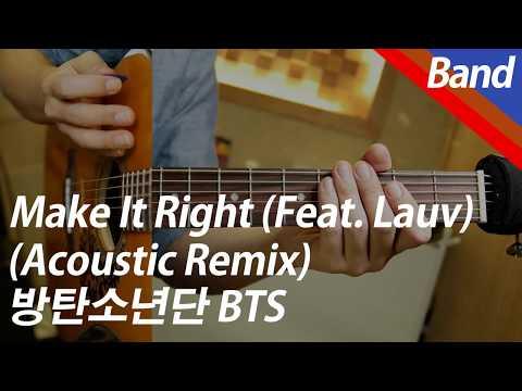 방탄소년단 - Make It Right (Feat. Lauv) | 밴드 커버