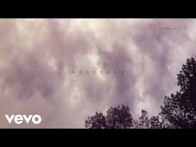Taylor Swift – epiphany (Official Lyric Video)