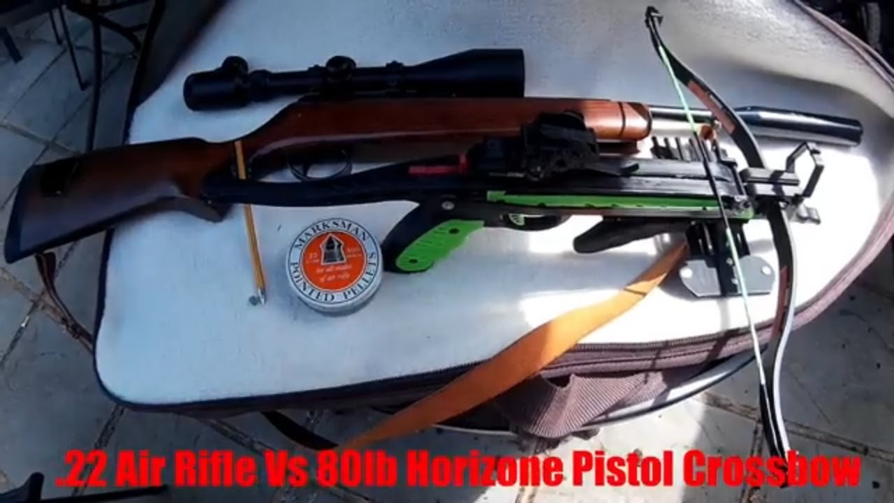22 Air Rifle vs 80lb Horizone Pistol Crossbow - WeaponCollector