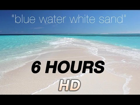 6 Hours Blue Water, White Sand - Fiji - Nature Video 1080p Endless Screensaver