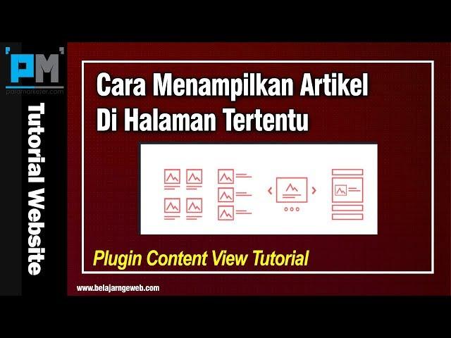 Cara Menampilkan Artikel di Halaman Tertentu | Content View