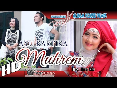 AYU KARTIKA - MUHREM ( House Remix Special Edition Boh Hate 3 ) HD Quality 2017