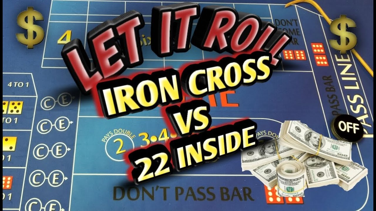 Iron cross craps betting strategy uncovering sports betting area