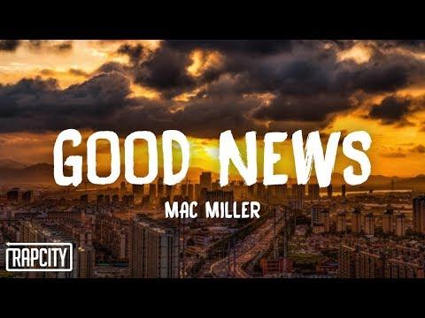 Mac Miller - Good News (Lyrics)