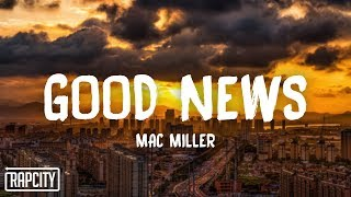 Mac Miller - Good News (Lyrics)